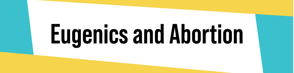Eugenics and Abortion Banner