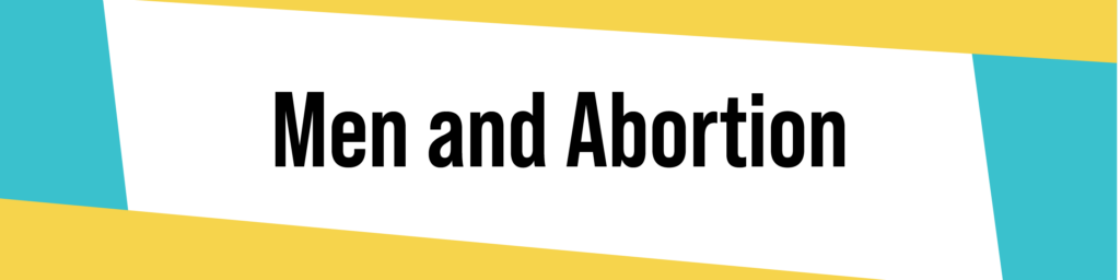 Men and Abortion Banner